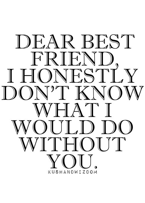 Dear Best Friend Quote Image - Relatable Quotes Photos - http://meaningfullquotes.com/dear-best-friend-quote-image-relatable-quotes-photos/