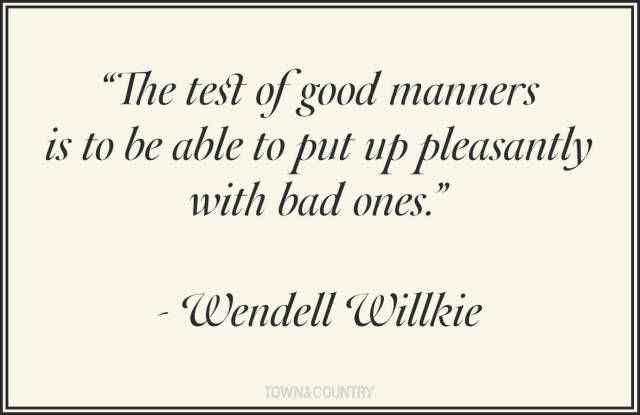 Our Favorite Quotes About Manners - TownandCountryMag.com