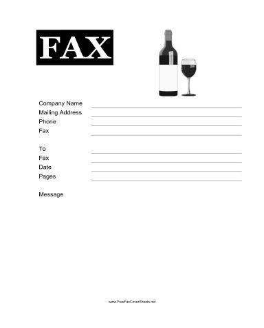 There Are Many Potential Uses For This Fax Cover Sheet Picturing A Bottle  Of Wine And A Wine Glass, From A Winery Or Tasting Room To A Wine Shop Or  Liquor ...