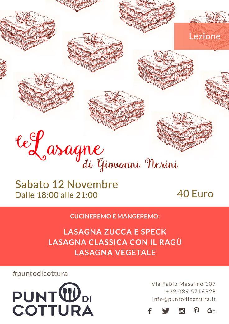 lasagne | punto di cottura | lezione | lesson | lezione di cucina | cooking lesson | lasagna zucca e speck | lasagna classica con ragù | lasagna vegetale | social eating | social food | social cooking | poster | locandina