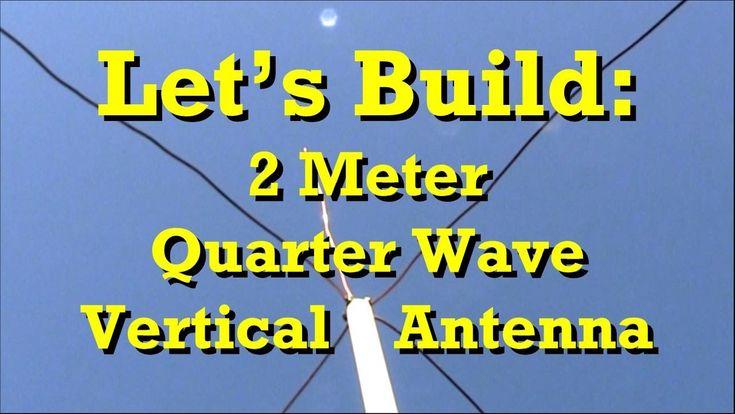 Let's Build: Ham Radio 2 Meter Quarter Wave Antenna