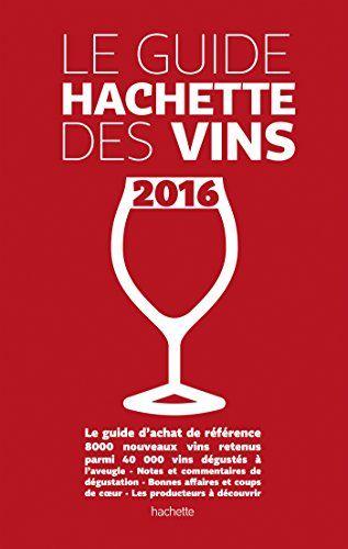 Guide Hachette des vins 2016 de Collectif http://www.amazon.fr/dp/2013962649/ref=cm_sw_r_pi_dp_zmEswb0HT88FF