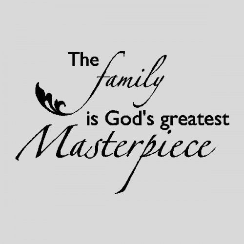 Quotes And Sayings About Family | The Family is God's....Family Wall Quotes Words Sayings Removable ...