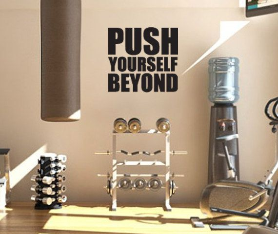 Motivational Decal Push Yourself Beyond $38.00►Approximate Size  20 Wide x 18 High    Need a different size or interested in a different quote? Contact us and well make it happen!      ZestyGraphics on etsy.com