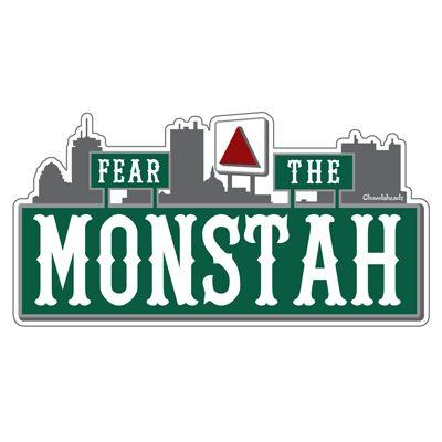 Fear The Monstah Sticker