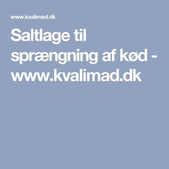 Saltlage til sprængning af kød - www.kvalimad.dk
