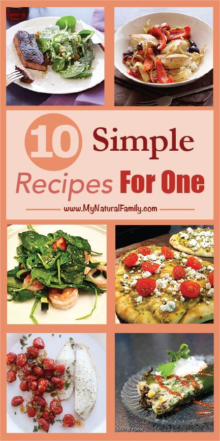 """Dinner , Party of One!"" - 10 Simple Recipes for One Person -   #recipes"