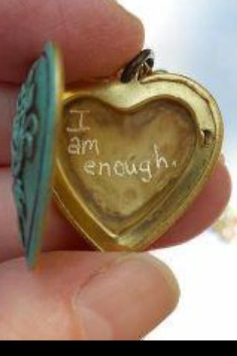 I am enough! I Love this!