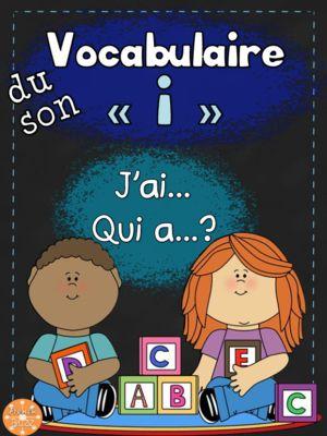 """Le son """"i"""" - jeu """"j'ai... qui a...?"""" from French Buzz on TeachersNotebook.com -  (20 pages)  - les sons le son """"i"""" """"y"""" jeu amusant vocabulaire mots french français"""