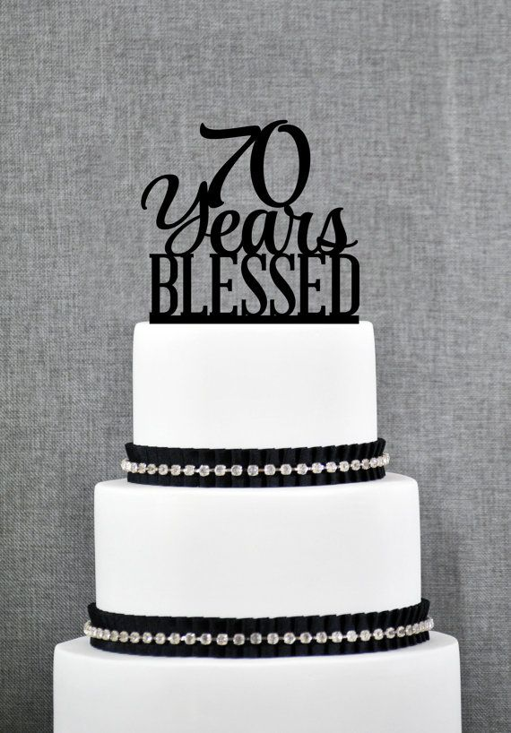 70 Years Blessed Cake Topper Classy 70th by ChicagoFactory on Etsy