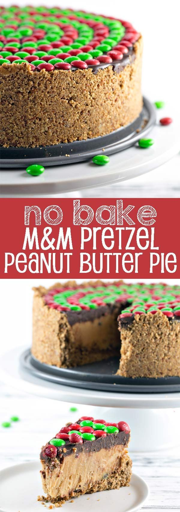 No Bake M&M'S® Pretzel Peanut Butter Pie: salty, crispy pretzel crust, smooth whipped peanut butter filling, rich chocolate ganache, and crunchy M&Ms combine into the perfect easy pie. Perfect for holiday entertaining! {Bunsen Burner Bakery} #ad #BakeInTheFun @walmart  #milkdrive @milklife