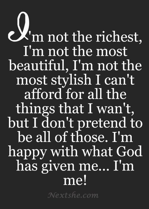 Most Beautiful Quotes About God : not the richest, Im not the most beautiful, Im not the most ...