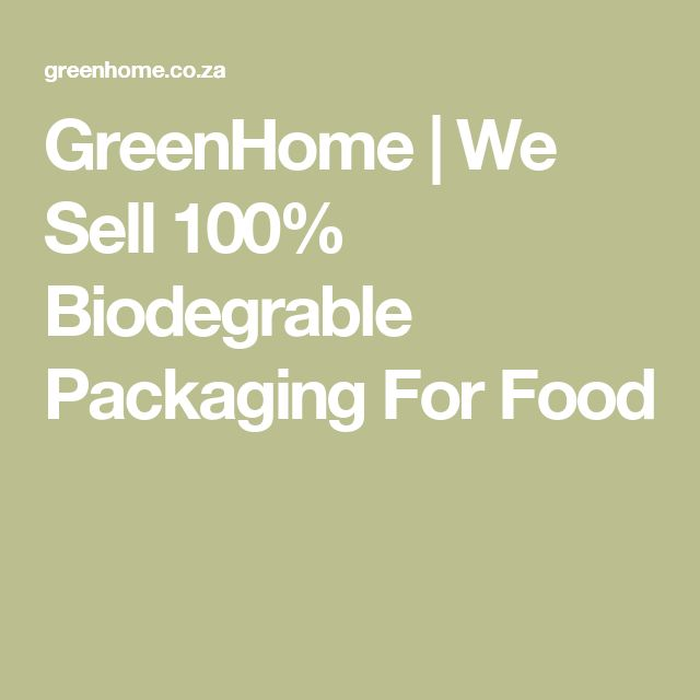 GreenHome | We Sell 100% Biodegrable Packaging For Food