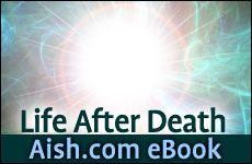 Life after Death: Aish.com Ebook