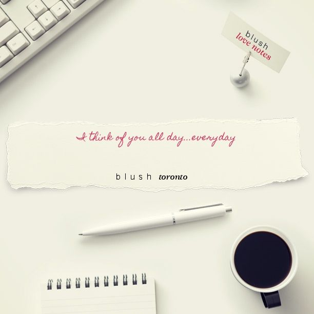 Here's a Blush Love Note http://bit.ly/1sZdtsD #BLUSHNOTES