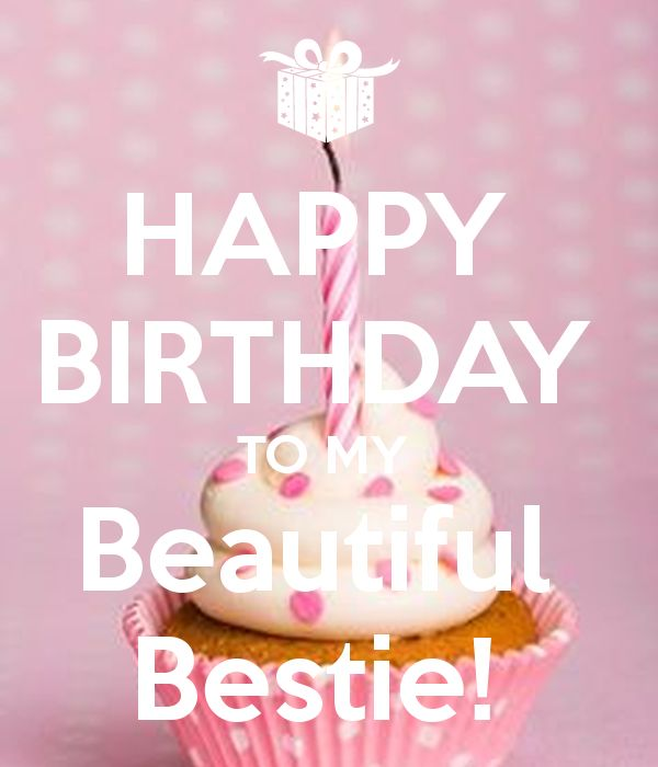 The 25+ best Happy birthday bestie ideas on Pinterest | Happy bday ...