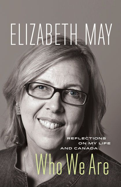 Five things Elizabeth May's new book tells us 'Who We Are' takes a critical look at Canada's environmental record