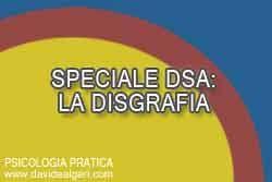 FACCIAMO CHIAREZZA SUI DSA: LA DISGRAFIA La disgrafia è un Disturbo Specifico dell'Apprendimento (DSA) a carico dell'aspetto grafico e motorio della scrittura, dove l'aspetto centrale è il tratto grafico e non la presenza di errori ortografici o sintattici.  La disgrafia, quanto può risultare invalidante nel percorso sviluppo di un bambino?  http://www.davidealgeri.com/dsa-come-intervenire-sulla-disgrafia.html  #dsa #disgrafia #psicologiapratica