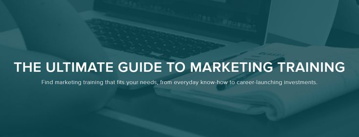 Find marketing training that fits your needs, from everyday know-how to career-launching investments.
