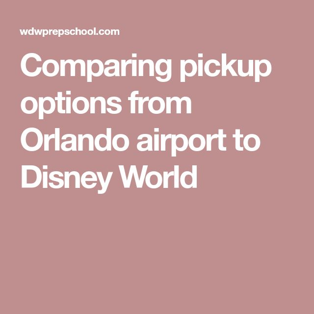 Comparing pickup options from Orlando airport to Disney World