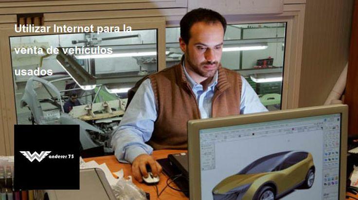 Utilizar Internet para la venta de vehículos usados - http://w-75.com/2014/03/31/venta-de-vehiculos-usados-internet/