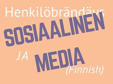 Henkilöbrändäys ja Sosiaalinen media cover