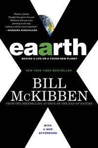 """Eaarth"" by Bill McKibben (a favorite of staff member Diana O.)"