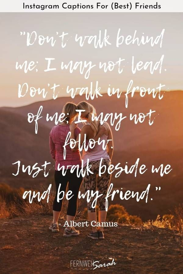 Awesome Instagram Captions For Friends Funny Cute And Smart Quotes Camus