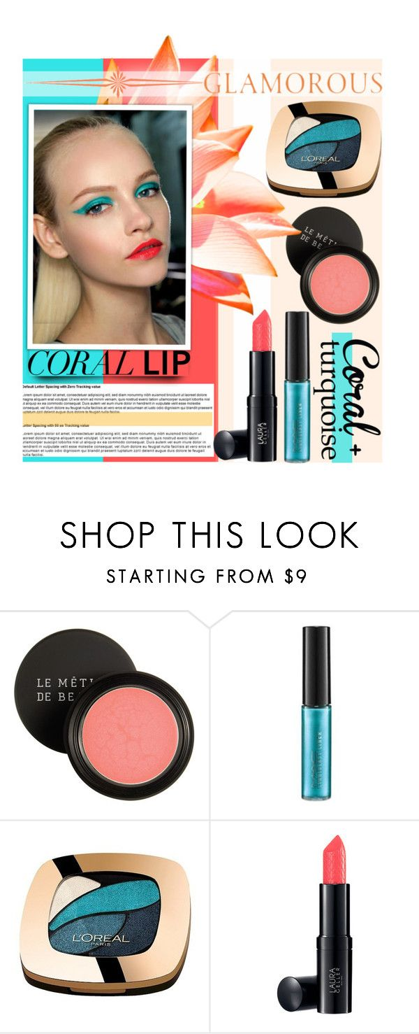 """""""Coral Lips & Turquoise Eyes"""" by maranella ❤ liked on Polyvore featuring beauty, Le Métier de Beauté, MAC Cosmetics, L'Oréal Paris and coolcorals"""