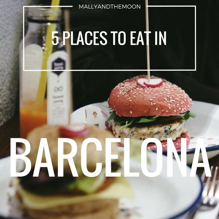 5 amazing places to eat in Barcelona! ☼