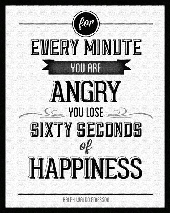 Every minute you are angry, you loose 60 seconds of happiness!  — #happiness. Brought to you by SunGoddess Magazine: Igniting the Powerful Goddess WIthin http://sungoddessmagazine.com