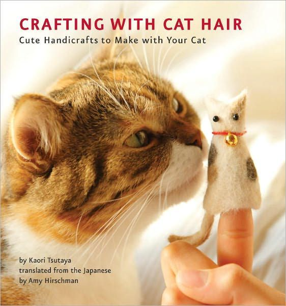 Got fur balls?Are your favorite sweaters covered with cat hair? Do you love to make quirky and one-of-a-kind crafting projects? If so, then it's time to...