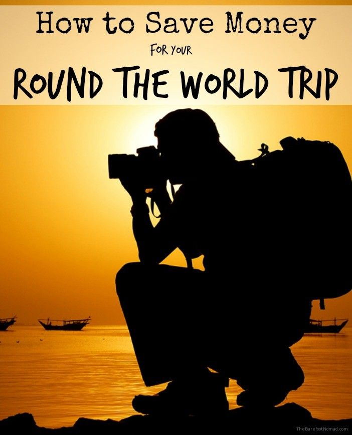 How to Save Money for Your RTW Trip