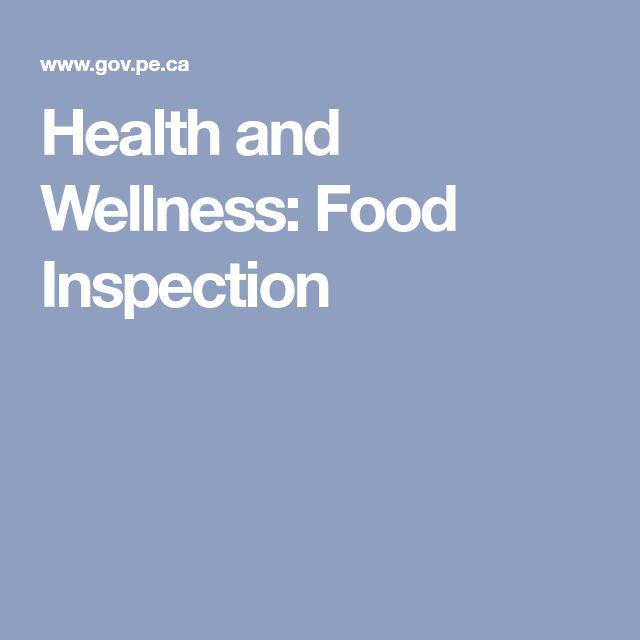 Health and Wellness: Food Inspection