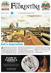 The Florentine - read by Italy-lovers worldwide who wish to stay up-to-date on news and stay connected to Italy. As such, TF is not a 'local paper,' but a publication about Florence, Tuscany and Italy, in English, that speaks to a worldwide public.