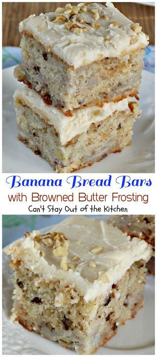 Banana Bread Bars with Browned Butter Frosting | Can't Stay Out Of The Kitchen | Bloglovin