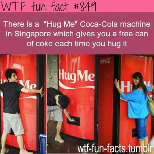 Fun Fact #849... Hey, let's all hug a coke machine!!