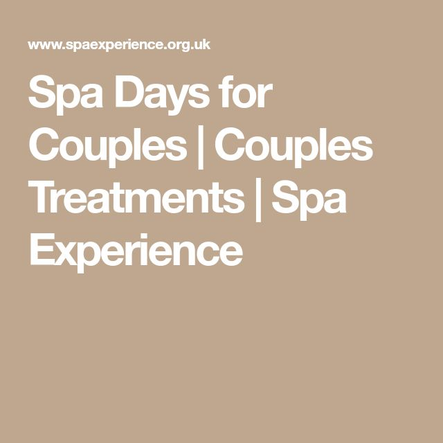 Spa Days for Couples   Couples Treatments   Spa Experience