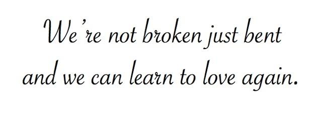 We're not broken just bent...