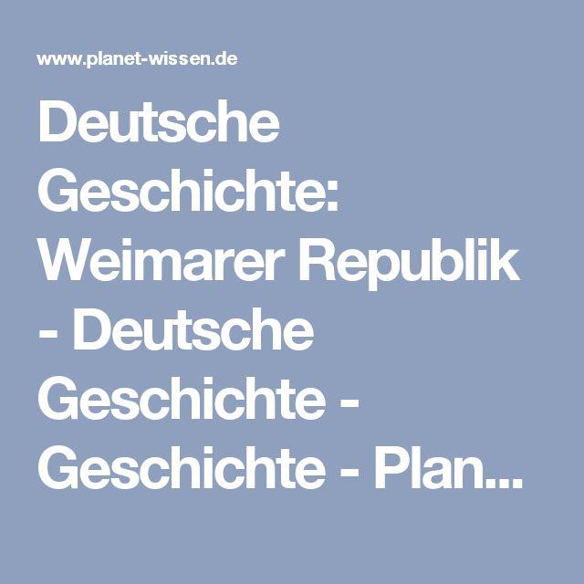 Deutsche Geschichte: Weimarer Republik - Deutsche Geschichte - Geschichte - Planet Wissen