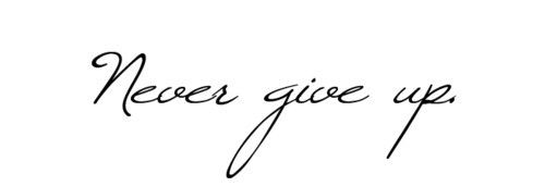 Never give up - cute-tattoo