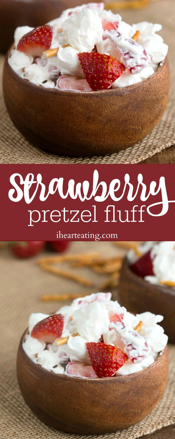 Strawberry Pretzel Fluff Recipe - no bake dessert salad that's easy to make and is so light and refreshing!