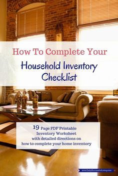 How to Complete Your Household Inventory Checklist - Having a home inventory list is a super important part of your home binder. It helps protect your assets in the case of fire, flood or other natural disasters.