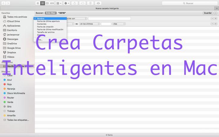 Carpetas inteligentes en Mac: que son y para que sirven # Muchas veces se nos…