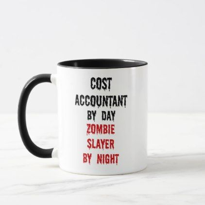 Cost Accountant Zombie Joke Mug - home gifts ideas decor special unique custom individual customized individualized