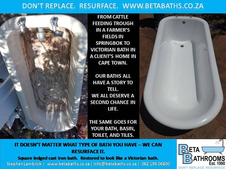 FROM CATTLE FEEDING TROUGH IN A FARMER'S FIELDS IN SPRINGBOK TO  VICTORIAN BATH IN A CLIENT'S HOME IN CAPE TOWN.  OUR BATHS ALL HAVE A STORY TO TELL.   WE ALL DESERVE A SECOND CHANCE IN LIFE.  THE SAME GOES FOR YOUR BATH, BASIN, TOILET, AND TILES. Stephen Lambrick |  buff.ly/2eBMYcn | info@betabaths.co.za |  062 196 06800