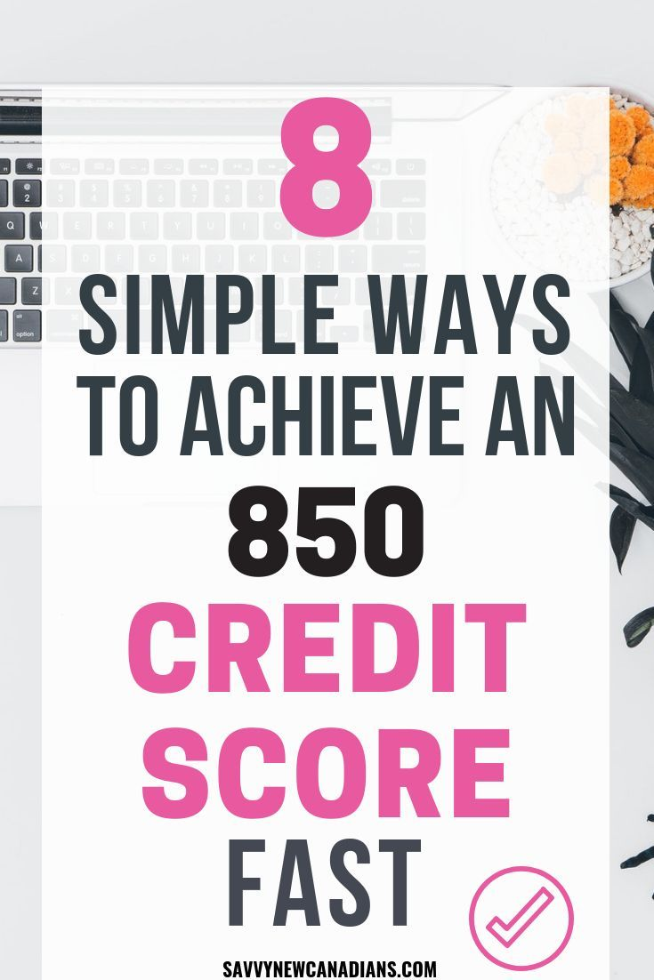 8 Easy Ways To Raise Your Credit Score Fast Improve Credit Score Credit Score Improve Credit