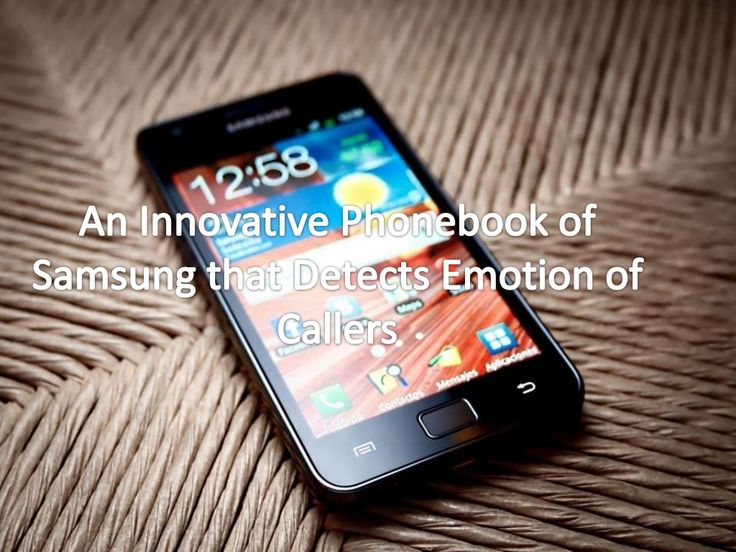An innovative phonebook of samsung that detects emotion by Nitin Balodi via slideshare