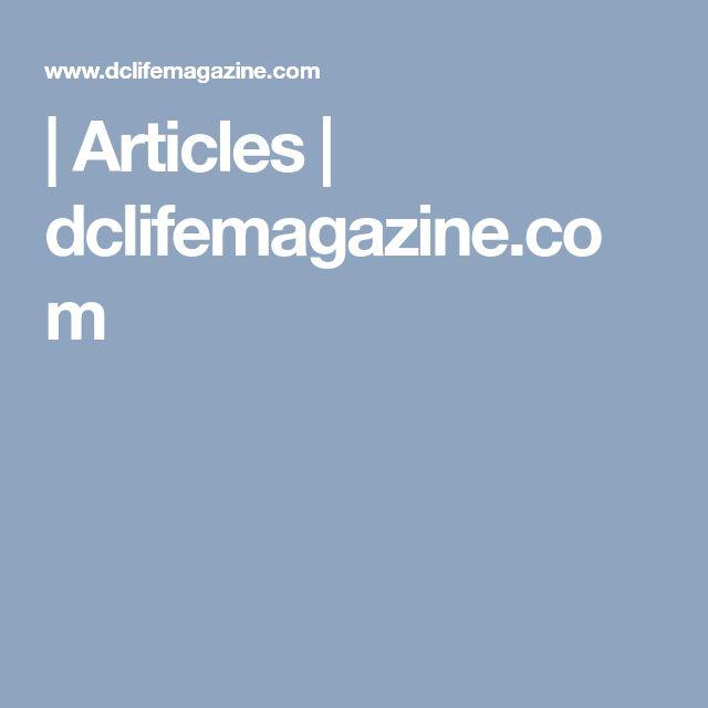 | Articles | dclifemagazine.com