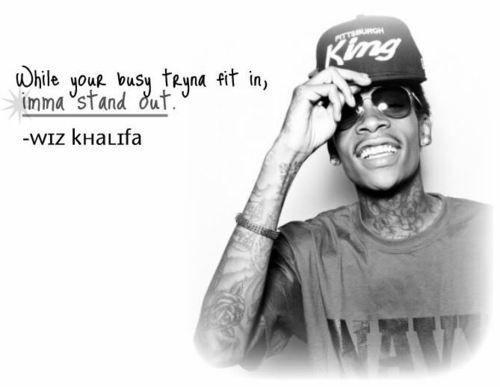 Wiz Khalifa Quote <3 New Hip Hop Beats Uploaded EVERY SINGLE DAY  http://www.kidDyno.com
